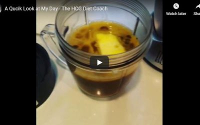 A Quick Look at My Day – The HCG Diet Coach