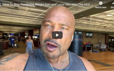 How To Stop Frustrating Weight Gain and Loose Skin After The HCG Diet