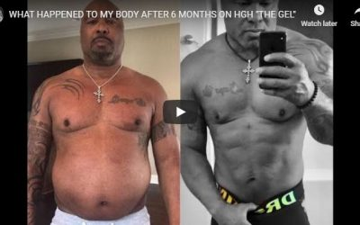 "WHAT HAPPENED TO MY BODY AFTER 6 MONTHS ON HGH ""THE GEL"""