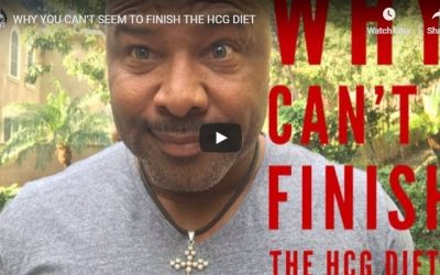 WHY YOU CAN'T SEEM TO FINISH THE HCG DIET