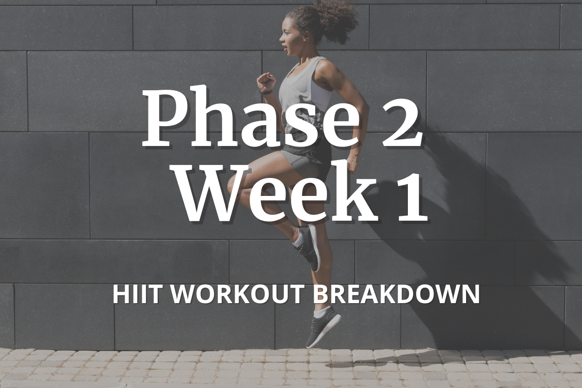 phase 2 week 1