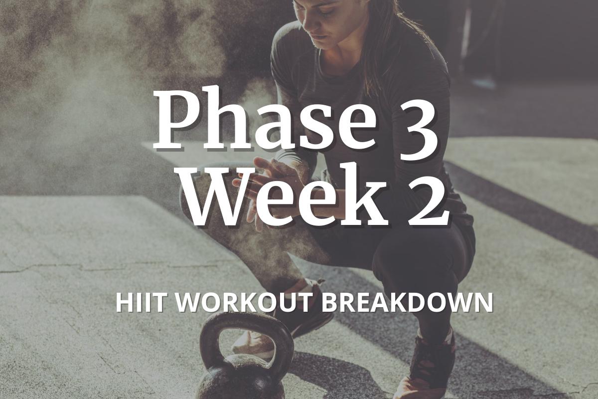 phase 3 week 2