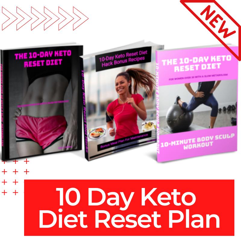 10 Day Keto Diet Reset Plan